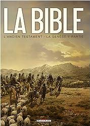 La Bible - L'Ancien Testament, Tome 1 : La Genèse