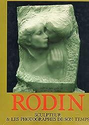 Rodin, sculpteur et les photographes de son temps