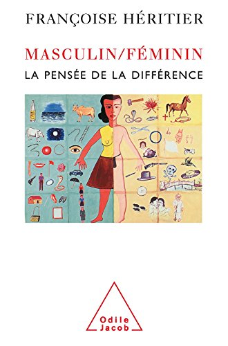 Masculin/Féminin: La pensée de la différence (SCIENCE HUM) par Françoise Héritier