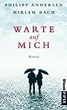 Warte auf mich: Roman