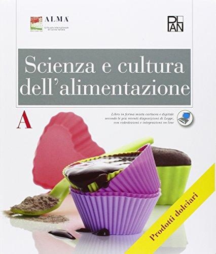 Scienza e cultura dell'alimentazione. Articolazione Enogastronomia – Opzione Prodotti dolciari