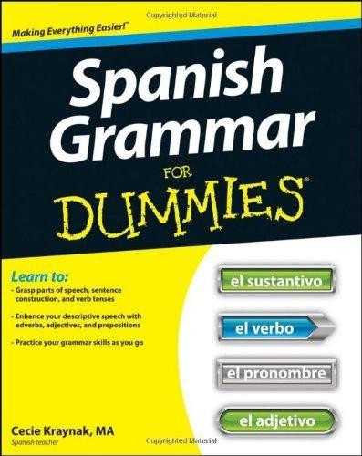 Spanish Grammar For Dummies by Kraynak, Cecie (2012) Paperback