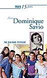 Prier 15 jours avec Dominique Savio par Petitclerc