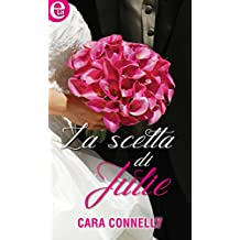 La scelta di Julie (eLit) (Appuntamento con l'amore Vol. 3) (Italian Edition)