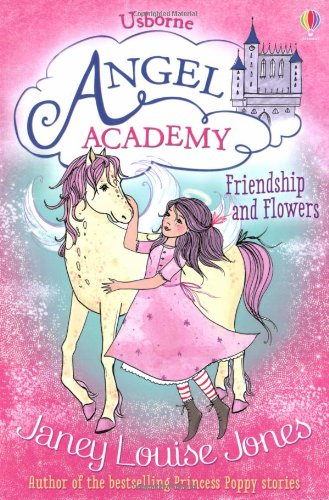 Friendship and Flowers (Angel Academy)
