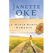 A Woman Named Damaris (Women of the West) by Janette Oke (2007-08-01)