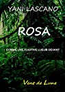 Rosa par Lascano