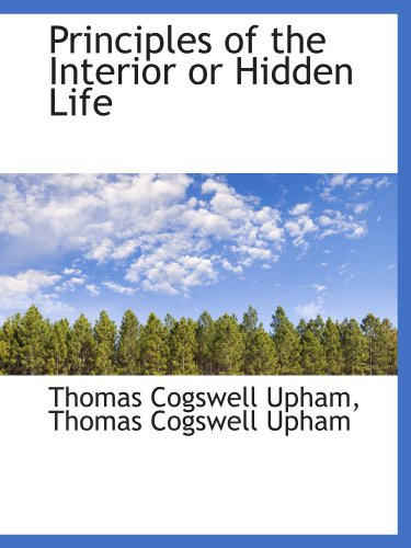 Principles of the Interior or Hidden Life