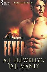 Fever: Volume 1 (Tiki Vampires) by A.J. Llewellyn (2014-01-24)