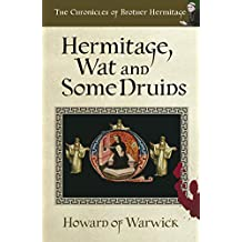 Hermitage, Wat and Some Druids: We're Going on a Murder (The Chronicles of Brother Hermitage Book 5)