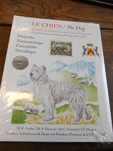 le chien / The dog : philatélie - numismatique - cartophilie - héraldique -
