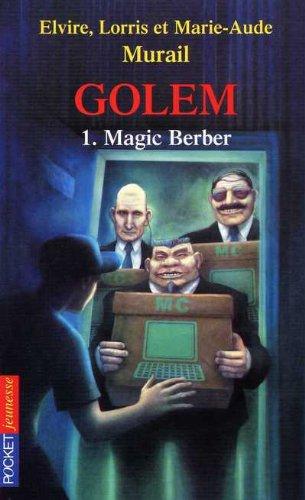Golem n° 1 Magic Berber
