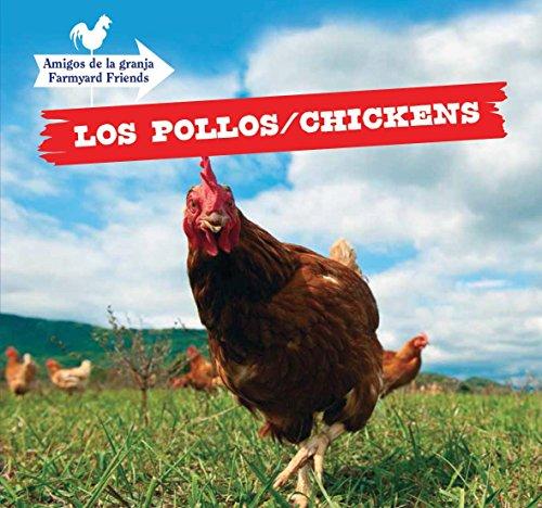 Los Pollos/Chickens (Amigos de la granja/Farmyard Friends) por Maddie Gibbs