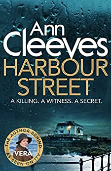 Harbour Street (Vera Stanhope Book 6) by [Cleeves, Ann]