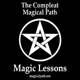 The Compleat Magical Path Magic Lessons by [Cross, John]