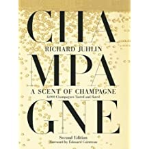 A Scent of Champagne: 8,000 Champagnes Tasted and Rated