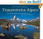 Traumtreks Alpen: Die schönsten Wande...
