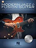 Modern Jazz & Fusion Guitar: Discover New Ideas and Develop a Better Understanding of the Concepts Common to Modern Jazz and Fusion Guitar, Video Access Included
