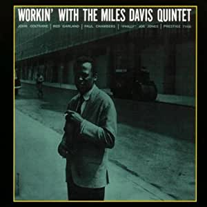 Workin' With The Miles Davis Quintet - Digipack