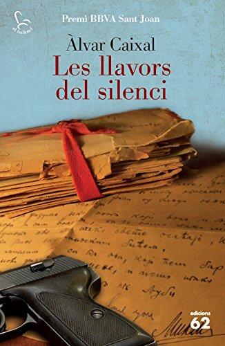 Les llavors del silenci (El Balancí) (Catalan Edition) por Àlvar Caixal Mata
