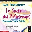 Stravinsky : L'Oiseau De Feu, Petrushka & Le Sacre Du Printemps - Apex