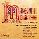 John Rutter: Magnificat/The Falcon/Two Festival Anthems