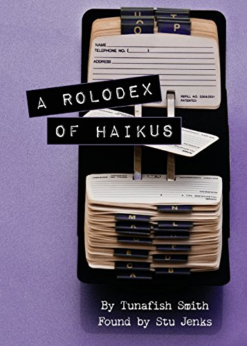 a-rolodex-of-haikus-by-tunafish-smith-found-by-stu-jenks