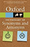 The Oxford Dictionary of Synonyms and Antonyms 3/e (Oxford Quick Reference)