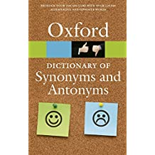 The Oxford Dictionary of Synonyms and Antonyms (Diccionario Oxford Synonyms Antonyms)