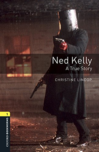 Oxford Bookworms Library: Oxford Bookworms 1. Ned Kelly. A True Story. MP3 Pack
