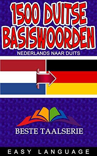 1500 Duitse Basiswoorden (NEDERLANDS NAAR DUITS) (Dutch Edition)