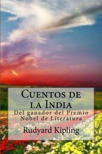 Cuentos de la India: Del ganador del Premio Nobel de Literatura