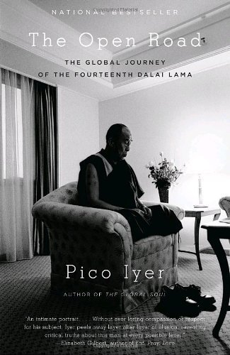 The Open Road: The Global Journey of the Fourteenth Dalai Lama (Vintage Departures) by Pico Iyer (2009-03-10)