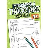Tracciare Primi Passi: Libro per bambini Etá 4+ prescolare e principianti per imparare a tracciare liniee e forme - libro per