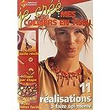 Telecharger Livres Je cree mes colliers en tissu 11 realisations a faire soi meme Je cree (PDF,EPUB,MOBI) gratuits en Francaise