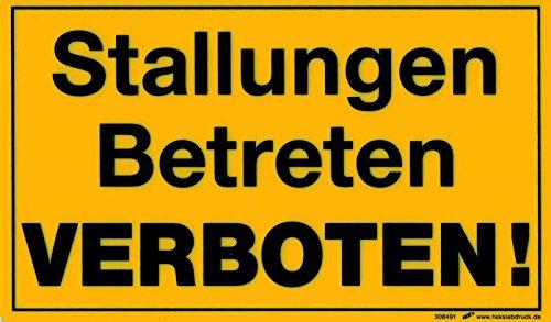 Verbotsschild - STALLUNGEN BETRETEN VERBOTEN - 308491 - Gr. 25 x 15 cm