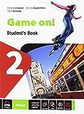 Game on! Student's book. Per la Scuola media. Con e-book. Con espansione online: 2