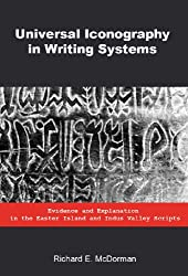 Universal Iconography in Writing Systems: Evidence and Explanation in the Easter Island and Indus Valley Scripts (English Edition)
