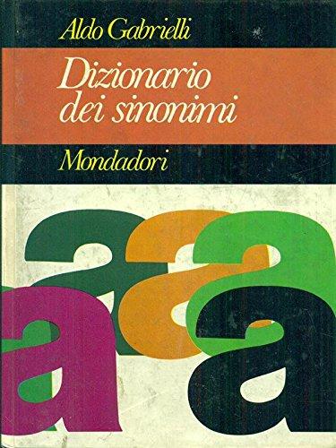 Gabrielli A. - DIZIONARIO DEI SINONIMI
