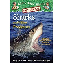 By Mary Pope Osborne ; Natalie Pope Boyce ; Carlo Molinari ( Author ) [ Sharks and Other Predators: A Nonfiction Companion to Magic Tree House #53: Shadow of the Shark Magic Tree House Fact Tracker By Jun-2015 Library Binding