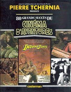 """Afficher """"80 grands succès du cinéma d'aventures"""""""