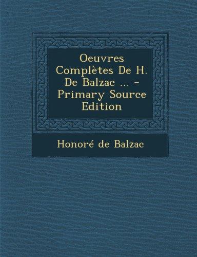 Oeuvres Complètes De H. De Balzac ... - Primary Source Edition (French Edition) by Honoré de Balzac