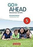 Go Ahead - Ausgabe für Realschulen in Bayern - Neue Ausgabe: 5. Jahrgangsstufe - Grammarmaster: Mit Selbstevaluation online
