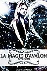 La magie d'Avalon, tome 3 : Myrddin par Horizons