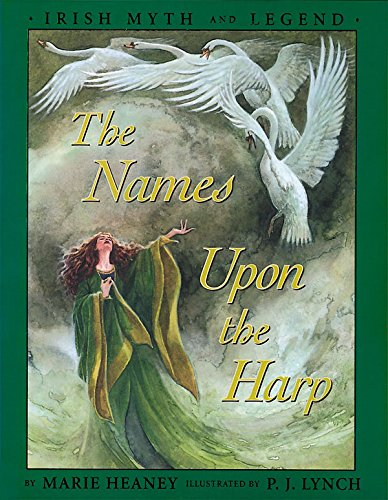 The Names upon the Harp: Children's Irish Legends (Irish myth and legend)