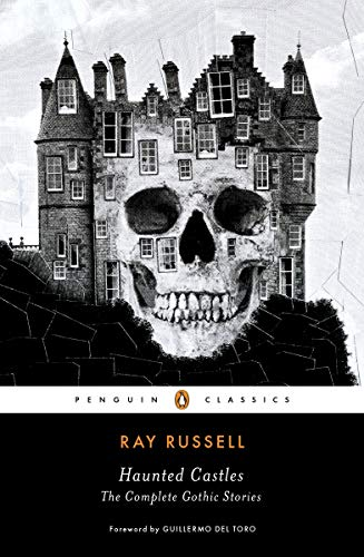 Haunted Castles (Penguin Classic Horror) por Ray Russell