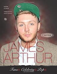 James Arthur (Fans Celebrity Pop) by Nadia Cohen (2013-11-01)