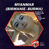 Birmanie-Burma) Musiques Du Dedans Et Du Dehors - Music Inside And Out