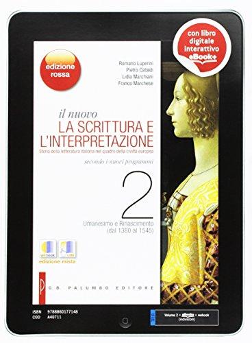 Il nuovo Scrittura e l'interpretazione. Ediz. rossa. Con e-book. Con espansione online. Per le Scuole superiori: 2