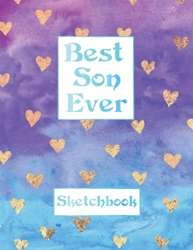 Best Son Ever Sketchbook: Blank Sketch book, Extra Large 8.5 x 11 inches, 110 Pages Sketch, Write, Draw, Doodle, Sketchbook for Boys Sketch Book, Sketchbook for Teens, Sketchbook for Men